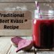 How to Make Beet Kvass (Recipe + Video How-to)