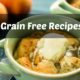 Grain Free Recipe Roundup