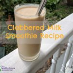 clabbered milk smoothie