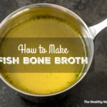 How to Make Homemade Fish Broth or Stock (+ Video)