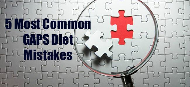 gaps diet mistakes