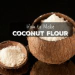 Homemade Coconut Flour Recipe (+ VIDEO)
