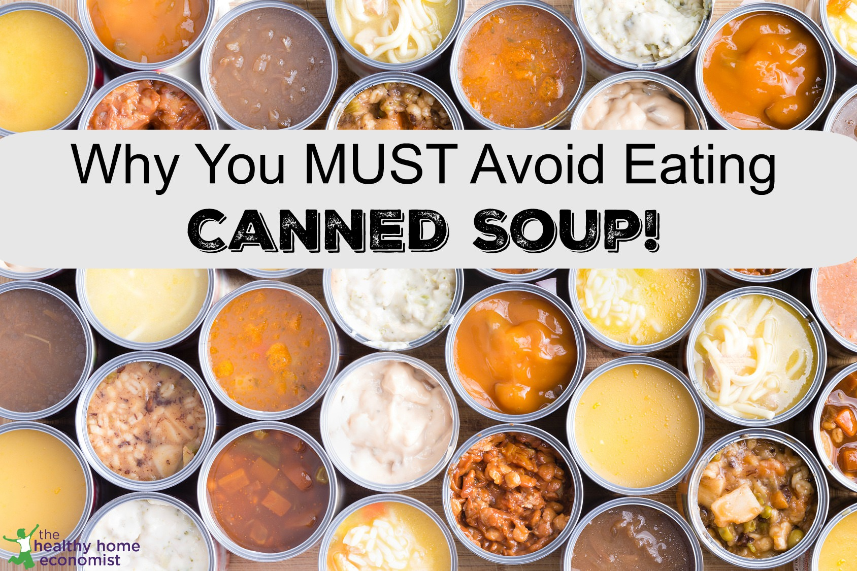 canned soup dangers
