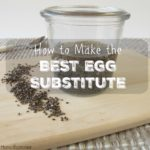 The Best Egg Substitute for Baking (+ VIDEO)