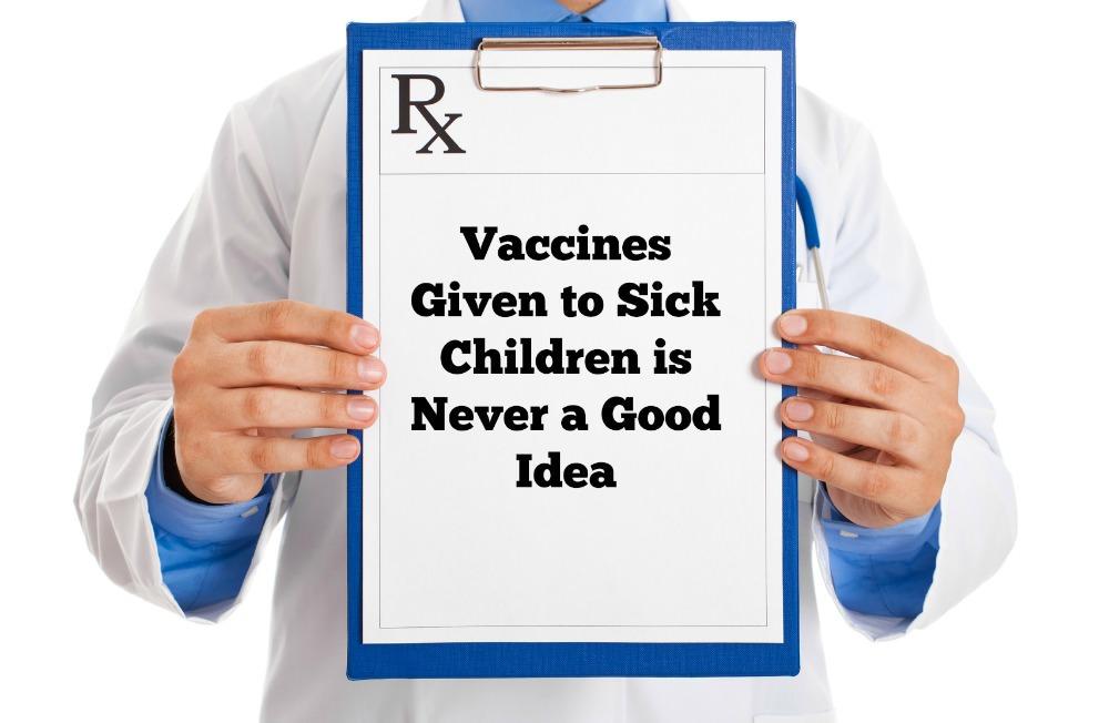 vaccines sick children