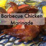 Homemade Barbecue Chicken Marinade
