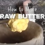 How to Make Raw Butter (+ VIDEO)