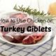 How to Cook and Use Nutritious Poultry Giblets (+ VIDEO)