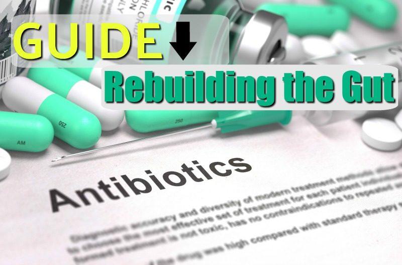 gut damaging antibiotics in a prescription bottle