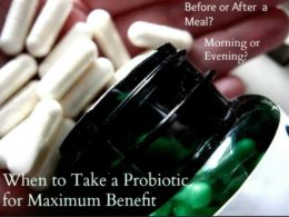 How to Take Probiotics for Maximum Health Benefits