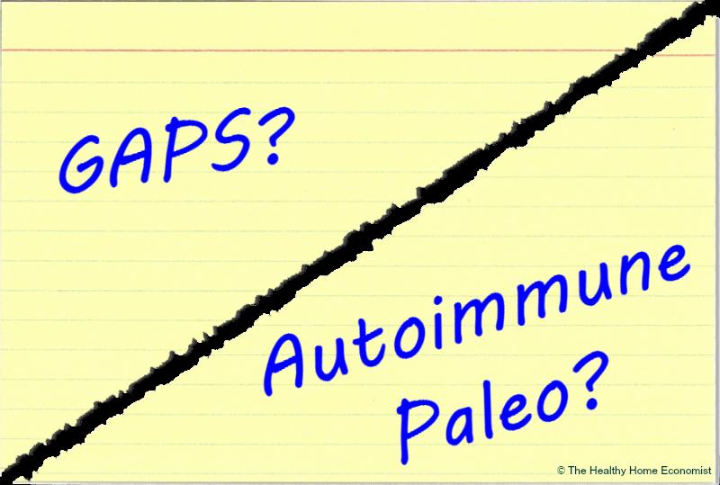 GAPS or Autoimmune Paleo