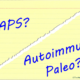 GAPS or Autoimmune Paleo for Healing Autoimmune Disease?