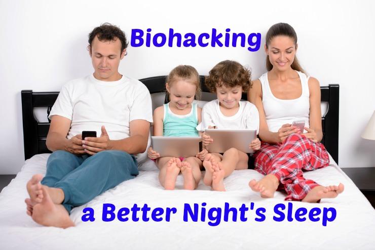 biohack a better night's sleep