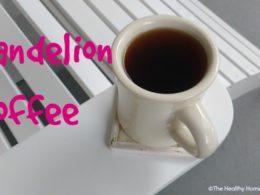 Adrenals Need a Break? Try Dandelion Coffee (or Latte!) 3