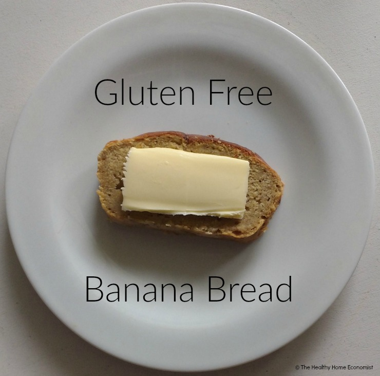gluten free banana bread with butter