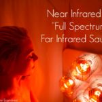 Infrared Sauna Review: Why Near Infrared is Superior to Far Infrared