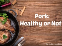 Pork: Healthy Meat to Eat or Not? (+ recipe) 1