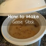 How to Roast Goose, Render the Fat and Make Goose Stock