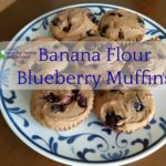 green banana flour blueberry muffins