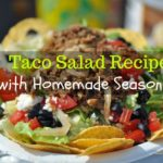 Taco Salad Recipe (with homemade seasoning)