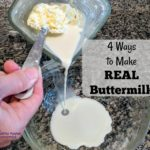 How to Make REAL Buttermilk (4 Easy Methods)