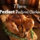 7 Tips for Perfect Roast Chicken (Pastured of Course!) 1
