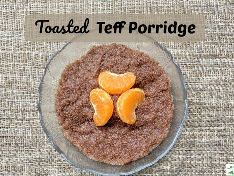toasted teff porridge with fruit
