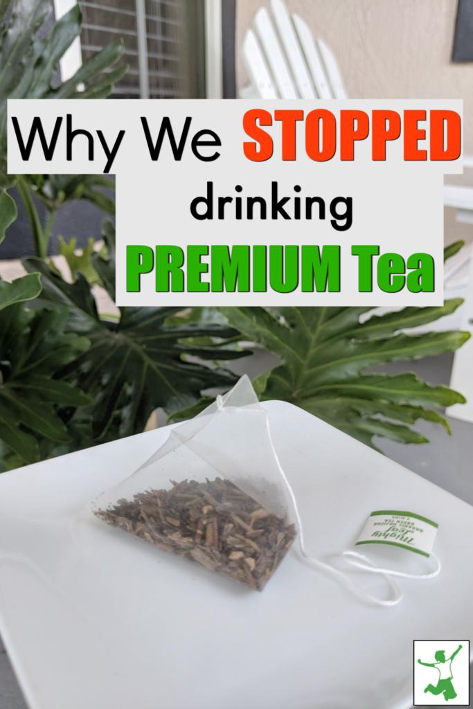 dangers of premium teas