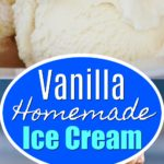 homemade vanilla ice cream