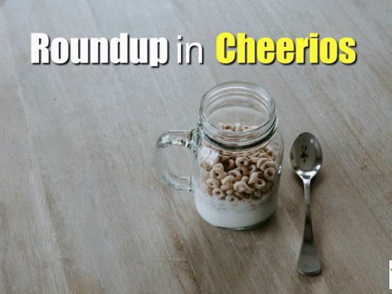 roundup cheerios
