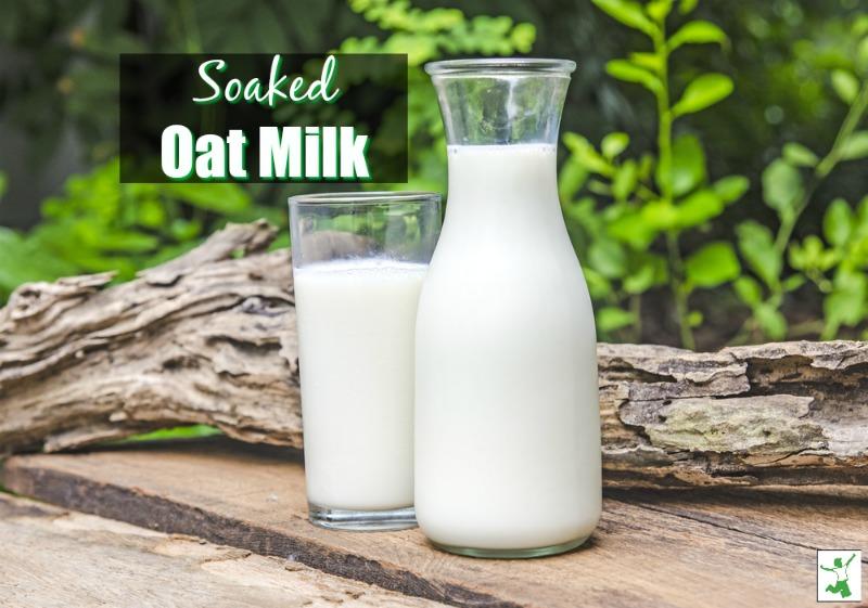 soaked oat milk