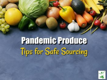 pandemic produce sourcing