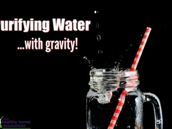 gravity filtered water in a glass with a straw