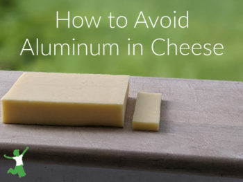 aluminum-free cheese on a cutting board
